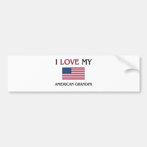 I Love My American Grandpa Bumper Sticker