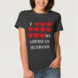 I love my American Husband T Shirt
