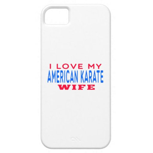 I Love My American Karate Wife Cover For iPhone 5/5S