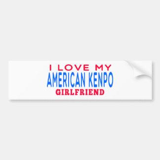 I Love My American Kenpo Girlfriend Car Bumper Sticker