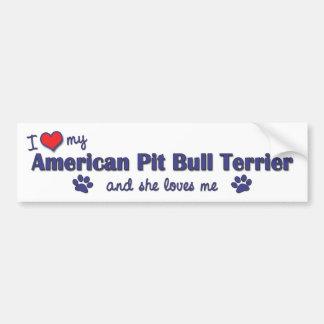 I Love My American Pit Bull Terrier (Female Dog) Car Bumper Sticker