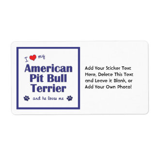 I Love My American Pit Bull Terrier (Male Dog) Label