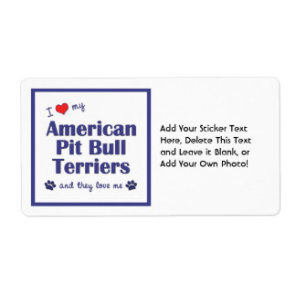 I Love My American Pit Bull Terriers (Multi Dogs) Label