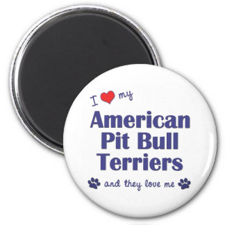 I Love My American Pit Bull Terriers (Multi Dogs) Magnet