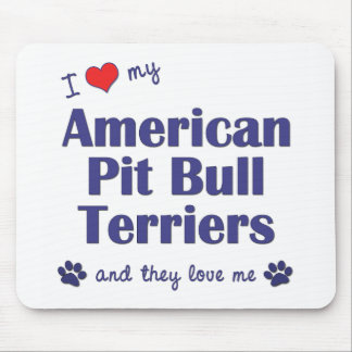 I Love My American Pit Bull Terriers (Multi Dogs) Mouse Pad