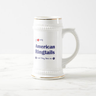 I Love My American Ringtails (Multiple Cats) Beer Stein