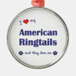 I Love My American Ringtails (Multiple Cats) Christmas Ornament