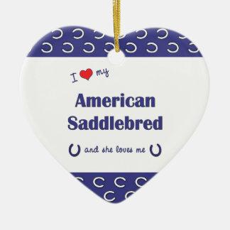 I Love My American Saddlebred (Female Horse) Double-Sided Heart Ceramic Christmas Ornament