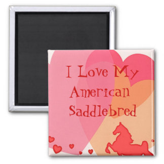 I Love My American Saddlebred 2 Inch Square Magnet