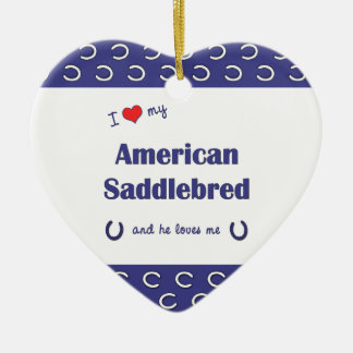 I Love My American Saddlebred (Male Horse) Double-Sided Heart Ceramic Christmas Ornament