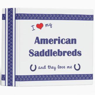 I Love My American Saddlebreds (Multiple Horses) Vinyl Binders