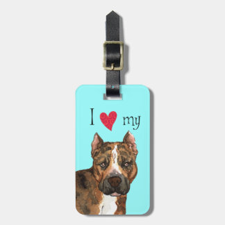 I Love my American Staffordshire Terrier Bag Tag