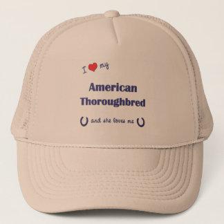 I Love My American Thoroughbred (Female Horse) Trucker Hat
