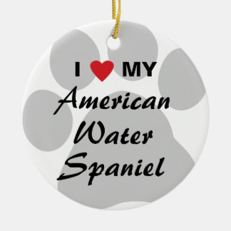 I Love My American Water Spaniel Ceramic Ornament