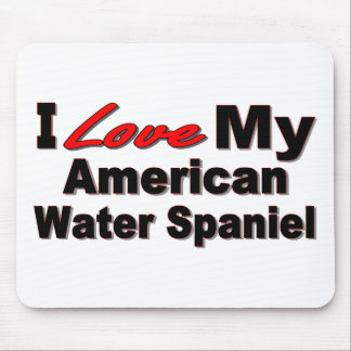 I Love My American Water Spaniel Merchandise Mouse Pad