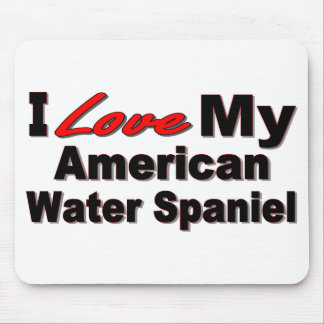 I Love My American Water Spaniel Mousepad