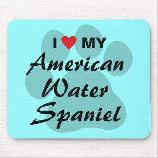 I Love My American Water Spaniel Mouse Pad