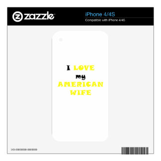 I Love my American Wife iPhone 4S Decals