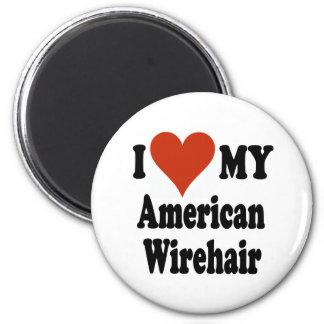 I Love My American Wirehair Merchandise 2 Inch Round Magnet