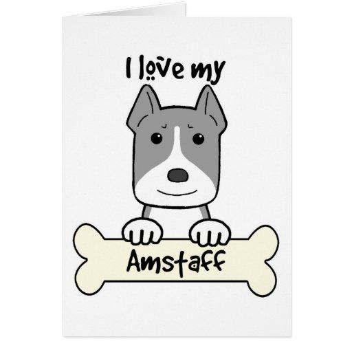 I Love My Amstaff Cards