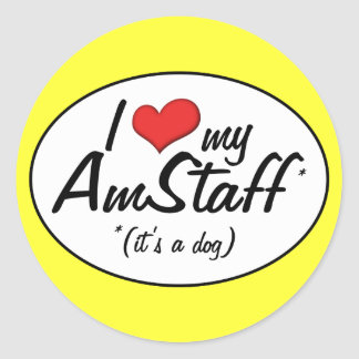 I Love My AmStaff (It's a Dog) Classic Round Sticker