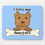 I Love My Amstaff Mouse Pad