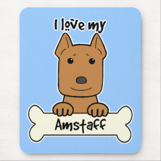 I Love My Amstaff Mouse Pad