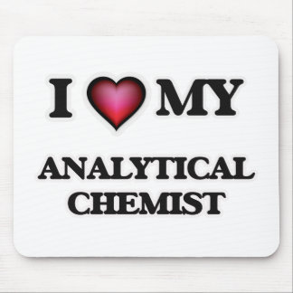 I love my Analytical Chemist Mouse Pad