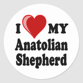 I Love My Anatolian Shepherd Dog Classic Round Sticker