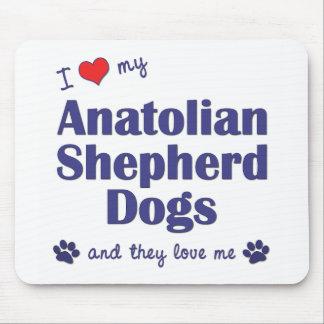 I Love My Anatolian Shepherd Dogs (Multiple Dogs) Mouse Pad