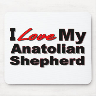 I Love My Anatolian Shepherd Merchandise Mouse Pad