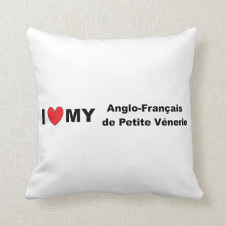 i love my Anglo-Français de Petite Vénerie Throw Pillow