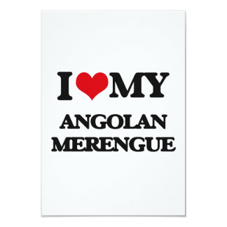 I Love My ANGOLAN MERENGUE 3.5x5 Paper Invitation Card