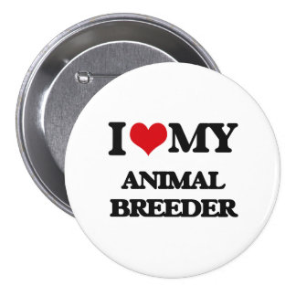 I love my Animal Breeder Buttons