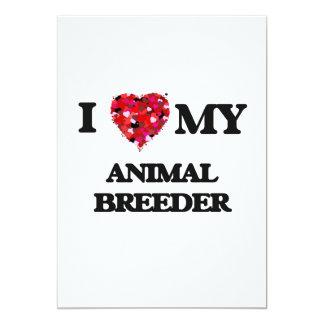 I love my Animal Breeder 5x7 Paper Invitation Card