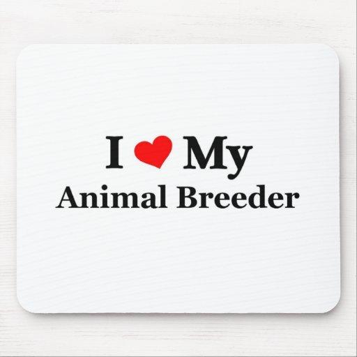 I love my animal breeder mouse pad