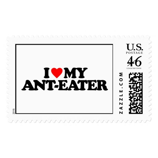 I LOVE MY ANT-EATER POSTAGE