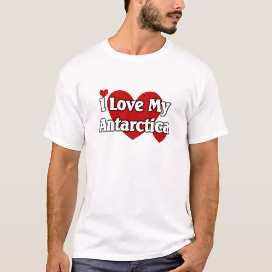 I love my antarctia T-Shirt