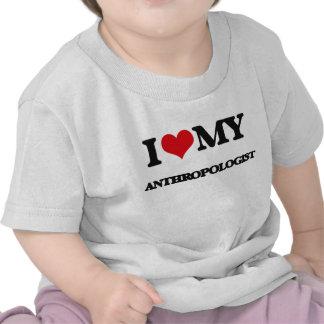 I love my Anthropologist T-shirts