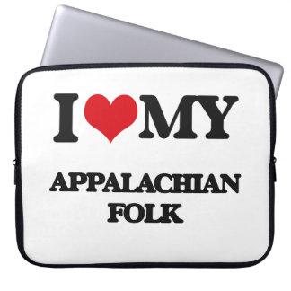 I Love My APPALACHIAN FOLK Computer Sleeve