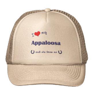 I Love My Appaloosa (Female Horse) Hat