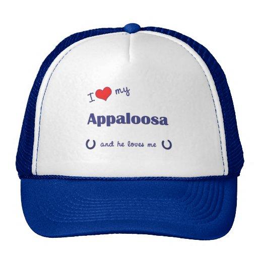 I Love My Appaloosa (Male Horse) Hat