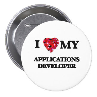 I love my Applications Developer 3 Inch Round Button