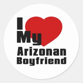 I Love My Arizonan boyfriend Classic Round Sticker