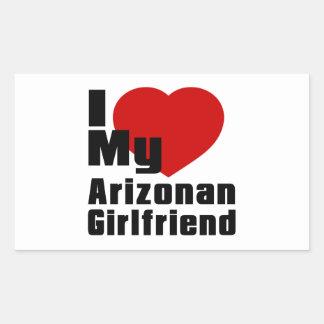 I Love My Arizonan Girlfriend Rectangular Sticker