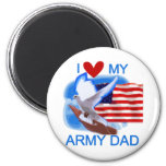 I Love My Army Dad Tshirts and Gifts Magnet