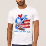 I Love My Army Daughter Tshirts and Gifts