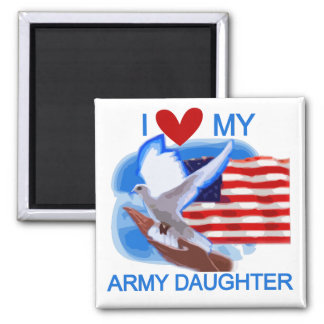 I Love My Army Daughter Tshirts and Gifts 2 Inch Square Magnet