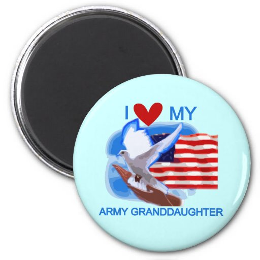 I Love My Army Granddaughter Tshirts and Gifts 2 Inch Round Magnet