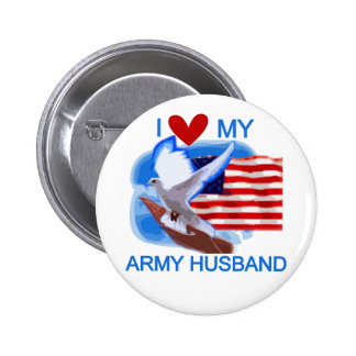 I Love My Army Husband tshirts and Gifts Pinback Button